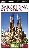 Barcelona & Catalonia Eyewitness Travel Guide (Eyewitness Travel Guides) [Idioma Inglés]