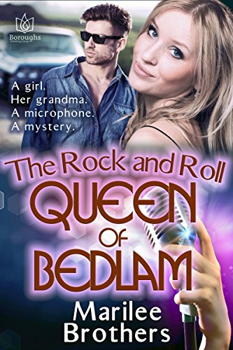Book: The Rock & Roll Queen of Bedlam by Marilee Brothers