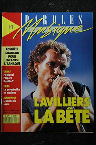 Paroles & Musique n° 16 * 1989 03 * LAVILLIERS MADONNA DOROTHEE LOU REED Negresses Vertes NIAGARA SANSON