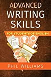 Advanced Writing Skills For Students of English - Phil Williams