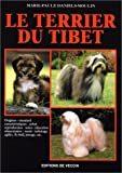 Le Terrier du Tibet : origines, caracterisques, standard, elevage, alimentation, reproduction, soins