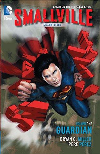 Smallville Season 11 Volume 1: The Guardian TP (Smallville Season 11 Vol 1)