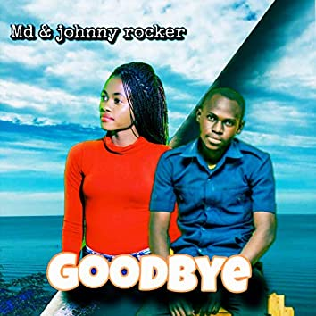 Goodbye (feat. Johnny rocker)