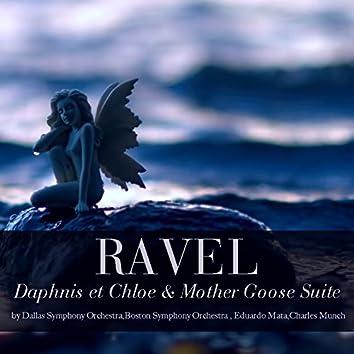 Ravel: Daphnis et Chloe & Mother Goose Suite