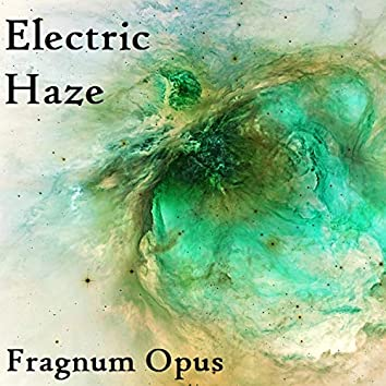Electric Haze