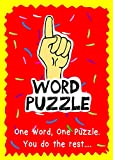 One Word Puzzle - A Fun Activity Exercise for Kids to Tease their Brains (English Edition)
