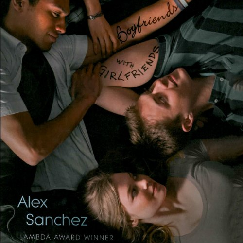 Boyfriends with Girlfriends audiobook cover art