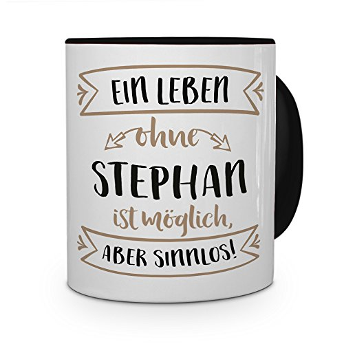 printplanet® Tasse mit Namen Stephan - Motiv Sinnlos - Namenstasse, Kaffeebecher, Mug, Becher, Kaffeetasse - Farbe Schwarz