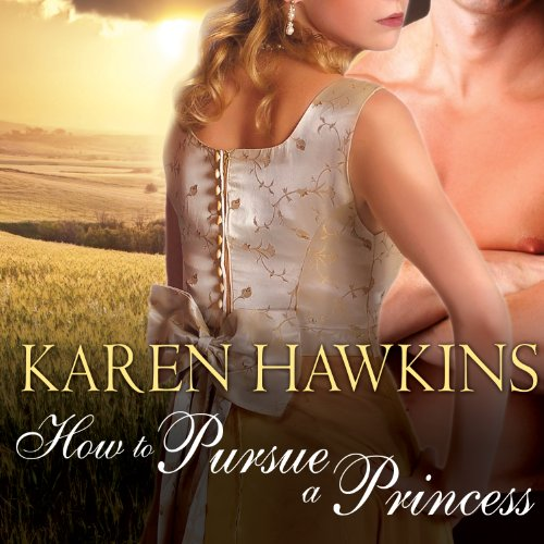 How to Pursue a Princess     Duchess Diaries, Book 2              By:                                                                                                                                 Karen Hawkins                               Narrated by:                                                                                                                                 Alison Larkin                      Length: 9 hrs and 32 mins     70 ratings     Overall 3.9