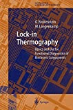 Lock-in Thermography: Basics and Use for Evaluating Electronic Devices and Materials (Springer Series in Advanced Microelectronics Book 10) (English Edition)