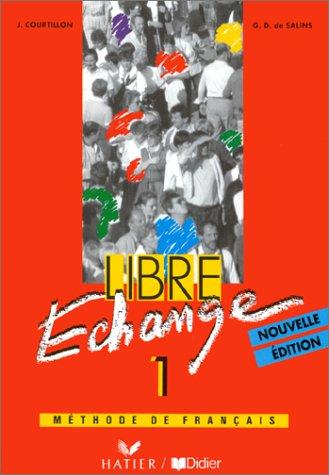 LIBRE ECHANGE 1 LIVRE DE L'ELEVE