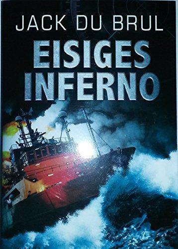 Eisiges Inferno : Thriller (ba2t)