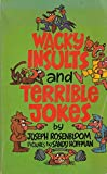 Wacky Insults and Terrible Jokes