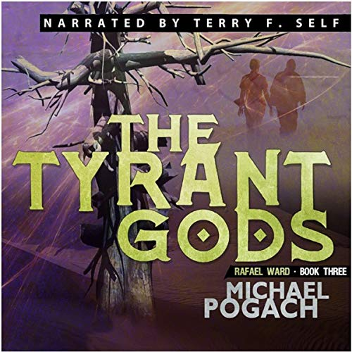 The Tyrant Gods Audiobook By Michael Pogach cover art