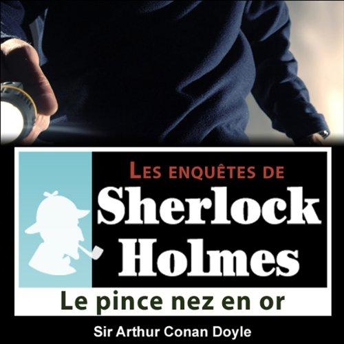 Couverture de Le pince-nez en or (Les enquêtes de Sherlock Holmes 23)