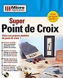 logiciel super point de croix 3 gratuit  Super Point de Croix