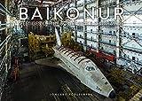 Baikonur: Vestiges Of The Soviet Space Programme (Jonglez Photo Books)