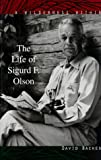 A Wilderness Within: The Life of Sigurd F. Olson