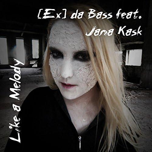 [Ex] da Bass feat. jana kask