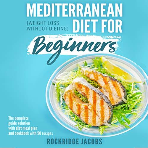Mediterranean Diet for Beginners audiobook cover art