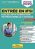 Entrée en IFSI Pour les AS-AP et formation professionnelle continue (FPC) Nouvelles Epreuves de sélection 2020
