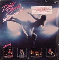 Dirty Dancing: Live in Concert