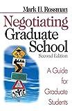 Negotiating Graduate School: A Guide for Graduate Students (Study Skills) (English Edition)