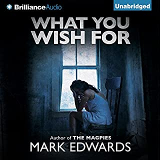 What You Wish For                   By:                                                                                                                                 Mark Edwards                               Narrated by:                                                                                                                                 Ralph Lister                      Length: 8 hrs and 32 mins     147 ratings     Overall 3.3