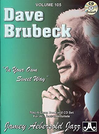 Dave Brubeck (+ CD): in your own Sweet Way
