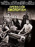 Operación Swordfish (2001, Dominic Sena)