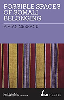 Possible Spaces of Somali Belonging by [Vivian Gerrand]