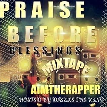 Praise Before Blessings