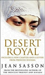 Desert Royal: Princess 3 by Jean Sasson