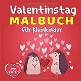 Valentinstag malbuch kinder: Valentinstag Malbuch Für Kinder 100 Seiten -