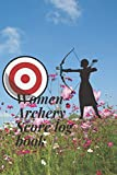 Women Archery Score log book: Journal dairy
