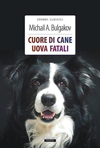 Cuore di cane + Uova fatali. Ediz. integrali. Con Segnalibro