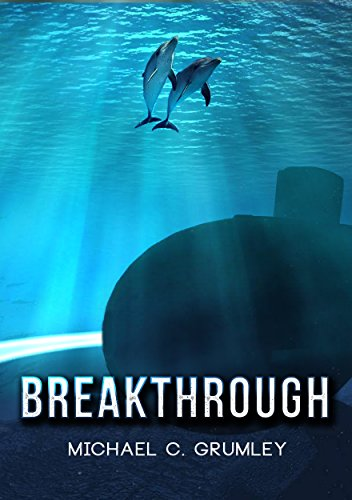 Breakthrough by [Michael C. Grumley]