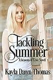 Tackling Summer (Seasons of Love Book 1)