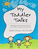 My Toddler Talks: Strategies and Activities...