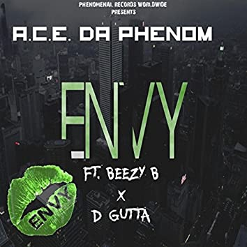 Envy (feat Beezy B & D Gutta)