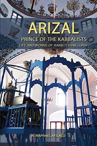 Arizal: Prince of the Kabbalists