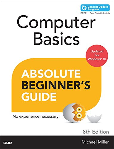 Download Computer Basics Absolute Beginner's Guide, Windows 10 Edition (includes Content Update Program) (8th Edition) 0789754517