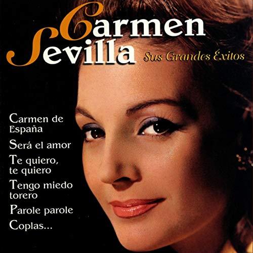 Carmen Sevilla : Sus Grandes Exitos