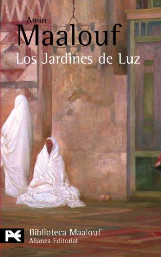 Los Jardines de Luz (El libro de bolsillo - Bibliotecas de autor - Biblioteca Maalouf)