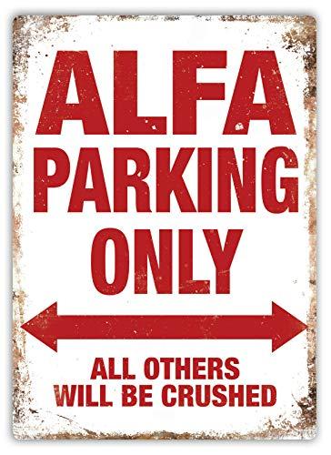 ALFA Parking Only Blechschild Retro Blech Metall Schilder Poster Deko Vintage Kunst Türschilder Schild Warnung Hof Garten Cafe Toilette Club Geschenk