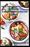 The New Updated Pesco- Mediterranean Diet: The Ultimate Leads To Pescetarianism And Lose Belly Fat