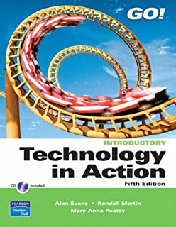 Technology in Action, Introductory: United States Edition (Go!)