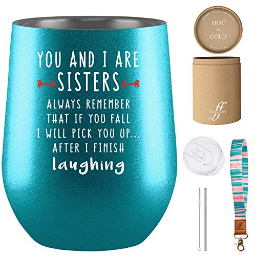 You & I Are Sisters Tumbler - Fancyfams - 12 oz Stainless Steel Wine Tumbler - Sister Birthday Gifts from Sister - Sister Gifts for Woman - Sister Gifts (Turquoise)