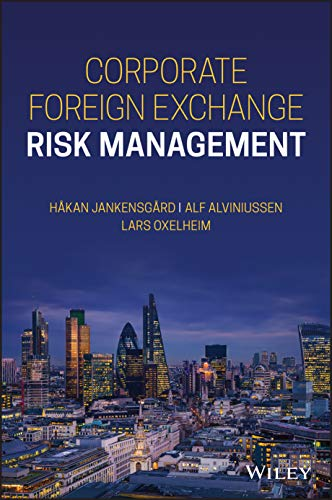 Compare Textbook Prices for Corporate Foreign Exchange Risk Management 1 Edition ISBN 9781119598862 by Oxelheim, Lars,Alviniussen, Alf,Jankensgard, Hakan