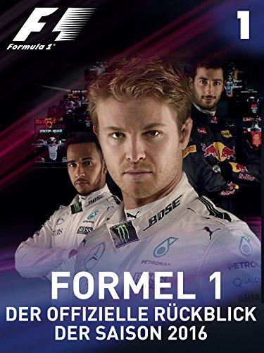 Der offizielle Ruckblick der Formel 1 Saison 2016 - Sie gaben ihr Bestes (Teil 1) [dt./OV]